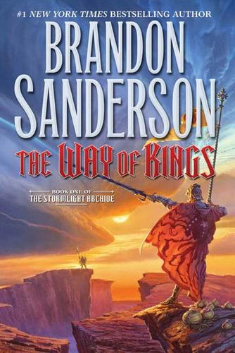 The Way of Kings (The Stormlight Archive #1) (E-book, 2010, Tor Books)