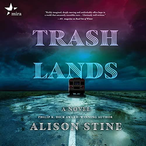 Trashlands (audio cd, 2021, Harlequin Audio and Blackstone Publishing)