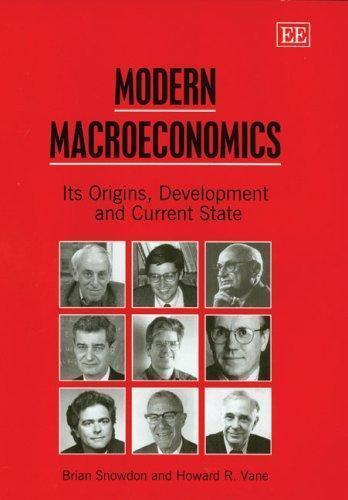 Modern Macroeconomics (2005, Edward Elgar Publishing)