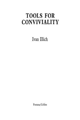 Tools for conviviality. (1975, Fontana)
