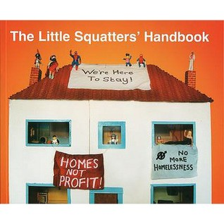 The Little Squatters' Handbook (Paperback, 2006, Advisory Service for Squatters)