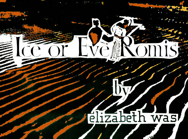 Ice or Eve Romis (Xexoxial Editions)