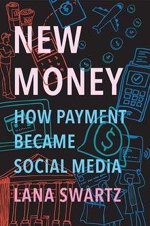 New Money (Hardcover, 2020, Yale University Press)