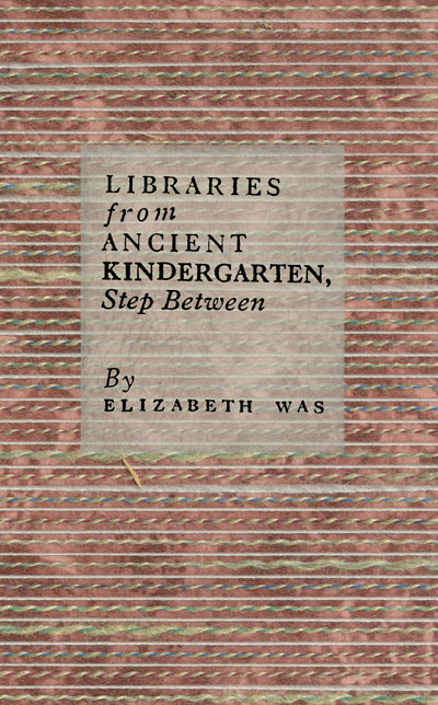 Libraries From Ancient Kindergarten, Step Between (Xexoxial Editions)
