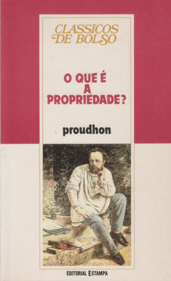 O Que É A Propriedade? (Portuguese language, 1997, Editorial Estampa)