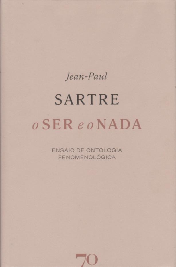 O Ser e o Nada (Hardcover, Portuguese language, 2021, Edições 70)