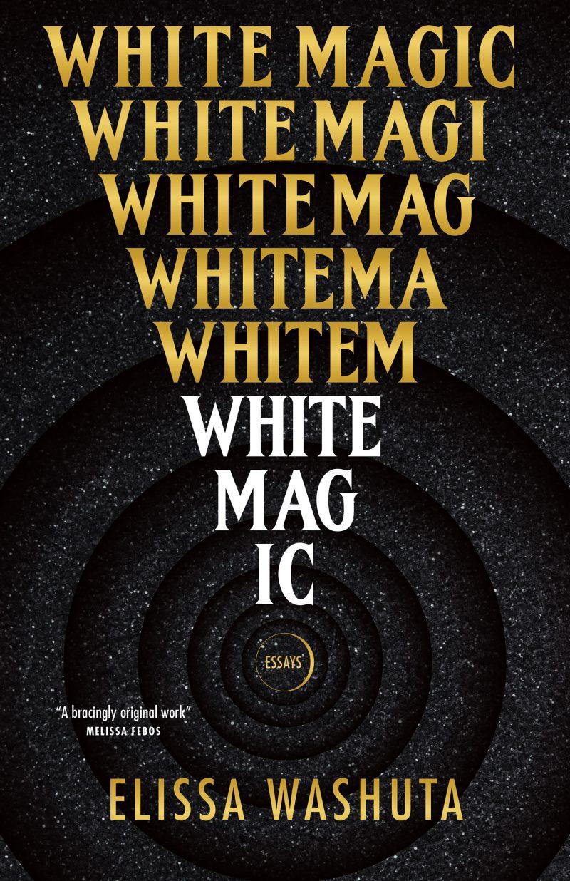 White Magic (hardcover, 2021, Tin House Books)